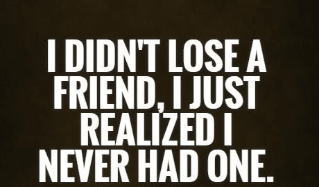 profound  Lose-fake-friend