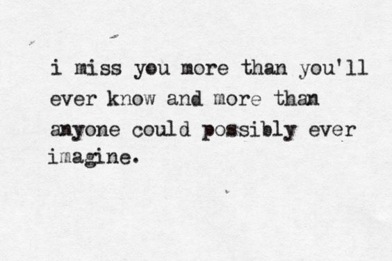 i miss you more than quotes