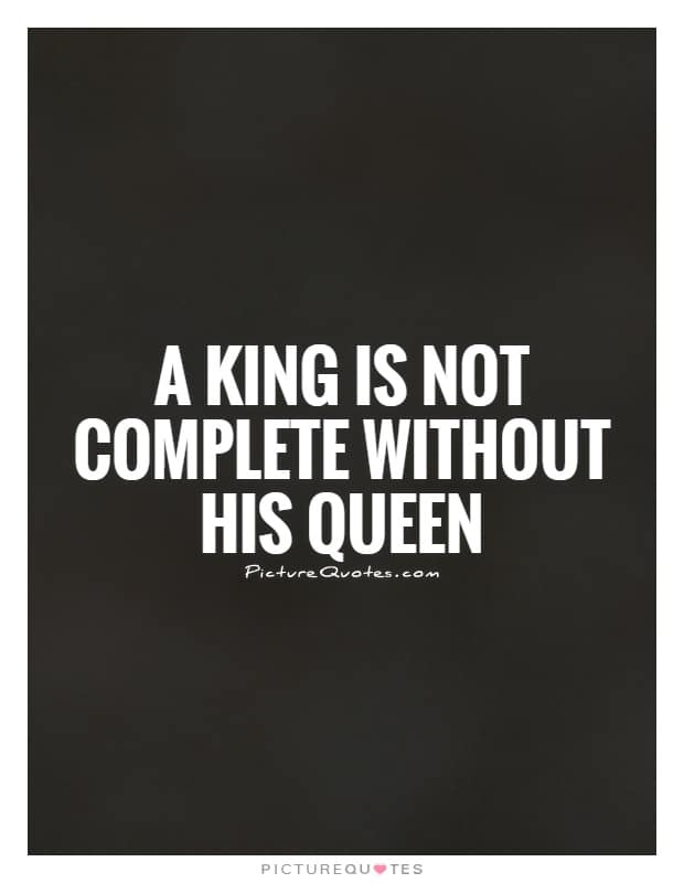 King And Queen Love Quotes Prepossessing 30 Fun Romantic & Cute King And Queen Quotes