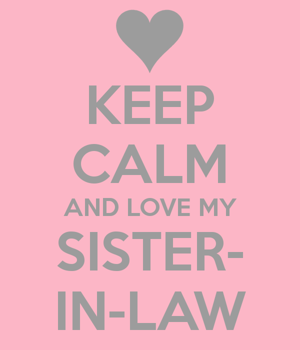 Quotes For My Sister In Law: 35 Beautiful, Cute & Heart Touching Sister In Law Quotes