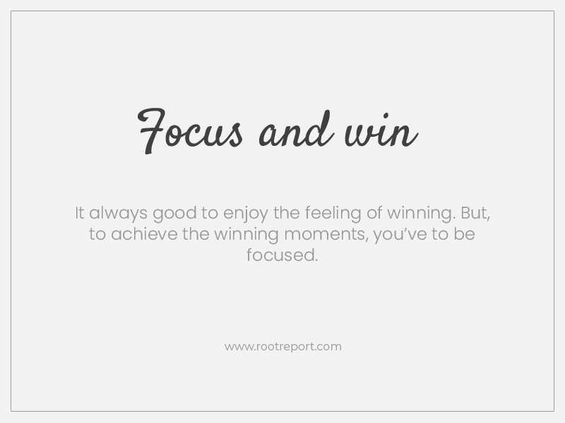 focus and win three words quote