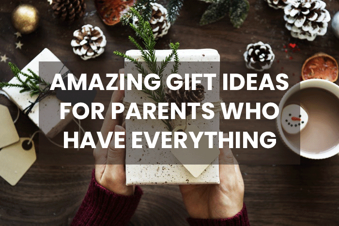 15 gifts for parents who have everything new unique useful ideas