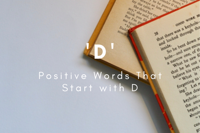 Positive Words That Start with D